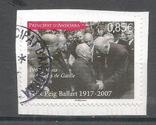 Anniversaire De La Visite Officielle Du Général De Gaulle En 1967 En ANDORRE.,oblitéré 1 ère Qualité 2017, Sur Fragment - Used Stamps