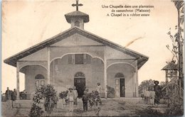 ASIE --  MALAISIE --  Une Chapelle Dans Une Plantation  De Caoutchou - Malaysia