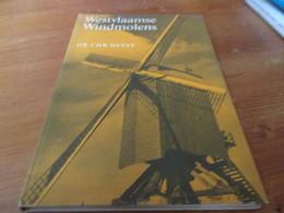 Westvlaamse Windmolens, Dr Chr.Devyt, Harde Kaft, 125 Blz, 1966 - Histoire