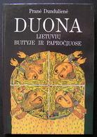Lithuanian Book / Duona Lietuviu Buityje Ir Paprociuose 1989 - Bücher, Zeitschriften, Comics
