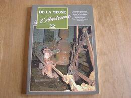 DE LA MEUSE A L ARDENNE N° 22 Régionalisme Photographe Namur Pompe à Eau Porcheresse Exode 40 Guerre Napoléon Bonaparte - Cultuur