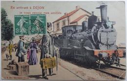 Département 21 - En Arrivant à Dijon Je Vous Envoie Mes Amitiés - CPA Fantaisie 1909 - Chemins De Fer