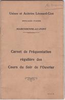 Usines Et Aciéries  Leonard-Giot   Marchienne-au-Pont - Old Paper