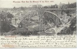 Luxembourg - Nouveau Pont Sur La Pétrusse, Le 1er Août 1901 - Luxembourg - Ville