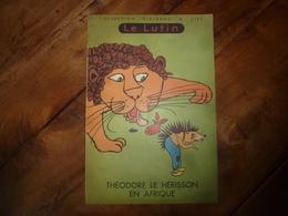 THEODORE LE HERISSON EN AFRIQUE -Collection Le Lutin-  Editions Willeb - Livres, BD, Revues