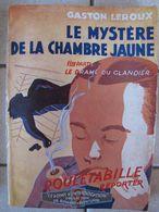 Le Mystère De La Chambre Jaune 1- Le Drame Du Glandier - Gaston Leroux - Livres, BD, Revues