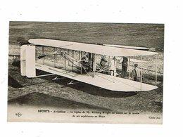Cpa Sports Aviation Aéroplane Biplan De Wilburg WRIGHT Sur Le Terrain De Ses Experiences Au Mans ELD - ....-1914: Précurseurs