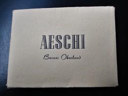 AESCHI - 10 Photos ( 6 Cms X 9 Cms)  Berner Oberland - Verlag : Ad. Wafler Aeschi - TBE - - BE Berne