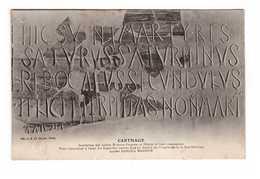 Tunisie Carthage Inscription Des Saintes Martyres Perpetue Et Felicité Et Leurs Compagnons - Tunisie