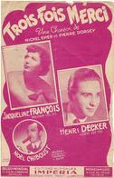 Trois Fois Merci - Jacqueline François - ( Michel Emer Et Pierre Dorsey), 1950 - Non Classés