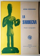 1966 SARDEGNA PIETRACAPRINA PIETRACAPRINA ANTONIO LA SARDEGNA. SINTESI MONOGRAFICA Firenze, Istituto Geografico Militare - Libri, Riviste, Fumetti