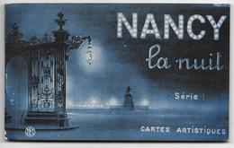 54 - NANCY La Nuit - Carnet Série De 10 Cartes Artistiques - Complet - Nancy