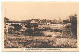 58 - LA CHARITÉ Sur LOIRE (Nièvre) - Le Pont De Fonte - Edition Colin La Charité - Sépia - La Charité Sur Loire
