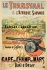 Reproduction D'une Photographie D'une Affiche Le Transvaal Et L'Afrique Sauvage Paris 1900 Gare Du Champs De Mars - Reproductions