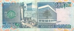 BILLET  LIBAN MILLE 1000 LIVRES - Libanon