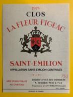 10252-  Clos La Fleur Figeac 1975 Saint Emilion - Bordeaux