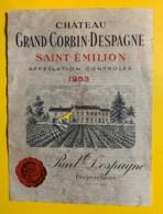 10254 -  Château Grand Corbin-Despagne 1953  Saint Emilion  Trou Au Milieu - Bordeaux