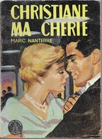 Christiane Ma Chérie Par Marc Nanterre - Crinoline N°224 - Libros, Revistas, Cómics