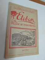 ETOBON  70  Brochure Sur La Tragédie De 1945 - Other Municipalities