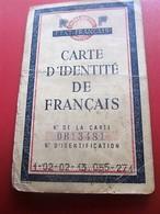 1944 WW2- CARTE IDENTITÉ DE FRANÇAIS SOUS RÉGIME De VICHY PÉTAIN ÉTAT FRANÇAIS Délivrée Arles(rayé Barre Noire)☛(Périmé) - Historische Documenten