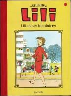 La Collection LILI - N° 12 - LILI Et Ses Locataires - Hachette - ( 2015 ) . - Lili L'Espiègle