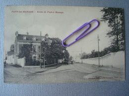 FAYT-LES-MANAGE : Route De FAYT à MANAGE  En 1909 - Manage