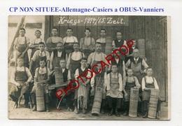 Fabrication De CASIERS A OBUS En Allemagne-VANNIERS-Non Situee-CARTE PHOTO Allemande-Guerre 14-18-1WK-Militaria- - Guerre 1914-18