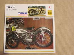 YAMAHA 125 YA-1 Acatombo  Japon Japan 1955  Moto Fiche Descriptive Motocyclette Motos Motorcycle Motocyclette - Picture Cards
