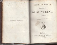 OUVRES CHOISIES DE L'ABBE DE SAINT-REAL - Libro Del 1826 - Libri, Riviste, Fumetti