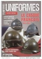 CASQUE FRANCAIS 1914 1945 ADRIAN  UNIFORMES HORS SERIE 28 - Casques & Coiffures