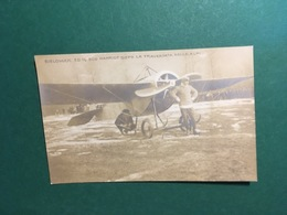 Cartolina Bielovucic Ed Il Suo Hanriot Dopo La Traversata Delle Alpi - 1910 Ca. - Cartoline