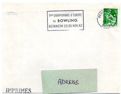 DOUBS - Dépt N° 25 = BESANÇON RP 1962 = FLAMME SECAP   ' CHAMPIONNATS D'EUROPE DE BOWLING ' - Marcophilie (Lettres)