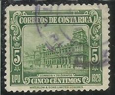 COSTA RICA 1930 GENERAL POST OFFICE CORREOS UFFICIO POSTALE UPU 1929 CENT 5c USATO USED OBLITERE' - Costa Rica