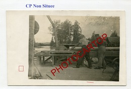 MENUISIERS Derriere Le Front-SCIE-Non Situee-CARTE PHOTO Allemande-Guerre 14-18-1WK-Militaria- - Oorlog 1914-18