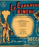 Disque «Le Carnaval De BINCHE » DECCA 1953 - Musique & Instruments