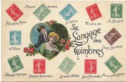 CARTE POSTALE TIMBRES.   LE LANGAGE DES TIMBRES - Timbres (représentations)