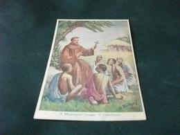 MISSIONE PRO APOSTOLICHE MISSIONI FRANCESCANE MISSIONARIO INSEGNA IL CATECHISMO  ILLUSTRATORE M. BARBERIS - Missioni