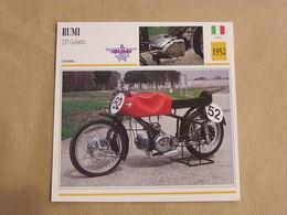 RUMI 125 Gobetto  Italie Italia 1952 Moto Fiche Descriptive Motocyclette Motos Motorcycle Motocyclette - Non Classés
