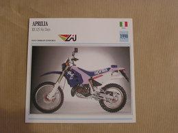 APRILIA RX 125 6 Days Italie Italia 1990 Moto Fiche Descriptive Motocyclette Motos Motorcycle Motocyclette - Non Classés