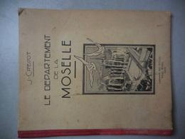 Le Département De La Moselle Dessins De Jean Morette - Aardrijkskunde