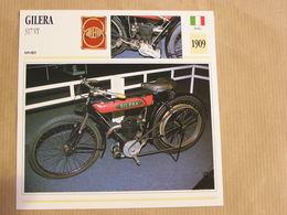 GILERA  317 VT  Italie Italia 1909 Moto Fiche Descriptive Motocyclette Motos Motorcycle Motocyclette - Non Classés