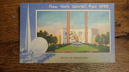 ETATS-UNIS, NEW YORK WORLD'S FAIR 1939, HALL OF COMMUNICATIONS - Expositions