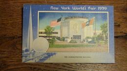 ETATS-UNIS, NEW YORK WORLD'S FAIR 1939, ADMINISTRATION BUILDING - Expositions