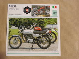 GILERA  125 TG 1 GR 1 Italie Italia 1977 Moto Fiche Descriptive Motocyclette Motos Motorcycle Motocyclette - Non Classés