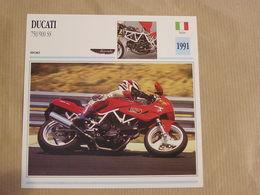 DUCATI 750 900 SS  Italie Italia 1991 Moto Fiche Descriptive Motocyclette Motos Motorcycle Motocyclette - Non Classés