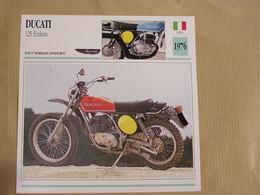 DUCATI 125 Enduro Italie Italia 1976  Moto Fiche Descriptive Motocyclette Motos Motorcycle Motocyclette - Non Classés