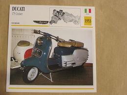 DUCATI 175 Cruiser Scooter Italie Italia 1953  Moto Fiche Descriptive Motocyclette Motos Motorcycle Motocyclette - Non Classés