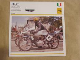 DUCATI 125 Grand Prix Italie Italia 1958  Moto Fiche Descriptive Motocyclette Motos Motorcycle Motocyclette - Sammelkarten, Lernkarten
