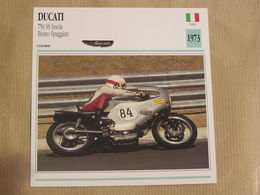 DUCATI 750 SS Imola B Spaggiari Italie Italia 1973  Moto Fiche Descriptive Motocyclette Motos Motorcycle Motocyclette - Fiches Illustrées