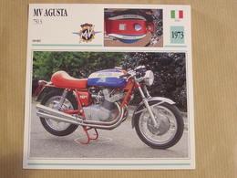 MV AGUSTA 750 S Italie Italia 1973  Moto Fiche Descriptive Motocyclette Motos Motorcycle Motocyclette - Sammelkarten, Lernkarten